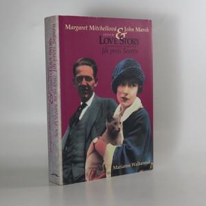 náhled knihy - Margaret Mitchellová a John Marsh. Jejich Love story na pozadí románu Jih proti Severu