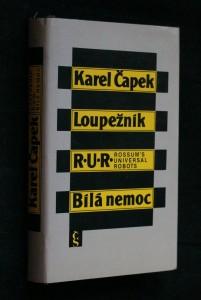 náhled knihy - Loupežník ; R.U.R. Rossum's Universal Robots ; Bílá nemoc