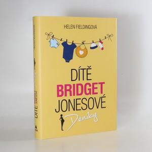 náhled knihy - Dítě Bridget Jonesové. Deníky