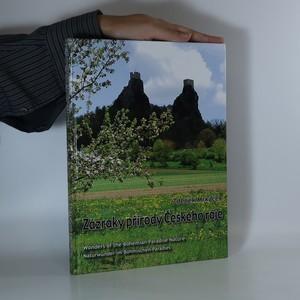 náhled knihy - Zázraky přírody Českého ráje. Wonders of the Bohemian Paradise nature. Naturwunder im Böhmischen Paradies