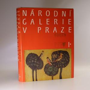 náhled knihy - Národní galerie v Praze. Díl 1.