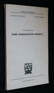 náhled knihy - Teorie technologických procesů. 2. [díl]