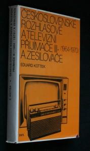 náhled knihy - Československé rozhlasové a televizní přijímače III (1964 až 1970) a zesilovače