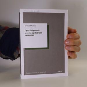 náhled knihy - Opoziční proudy v české společnosti 1969-1989
