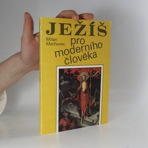 náhled knihy - Ježíš pro moderního člověka