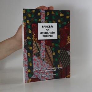 náhled knihy - Bankéři na literárním skřipci