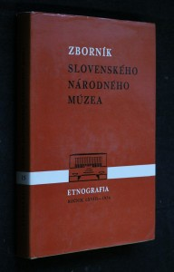 náhled knihy - Zborník slovenského národného múzea. Etnografia ročník 1974