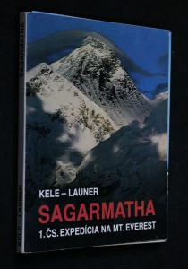 náhled knihy - Sagarmatha : 1. čs. expedícia na Mt. Everest