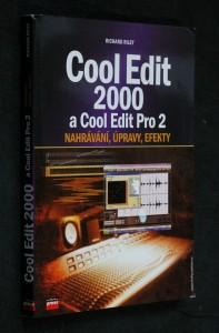 náhled knihy - Cool Edit 2000 a Cool Edit Pro 2 : střih, efekty, procesory