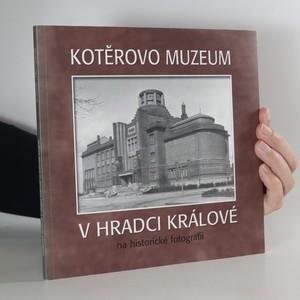 náhled knihy - Kotěrovo muzeum v Hradci Králové na historické fotografii