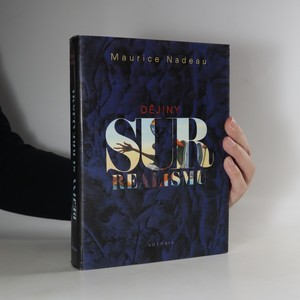 náhled knihy - Dějiny surrealismu a surrealistické dokumenty