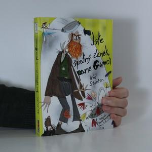 náhled knihy - Jste špatný člověk, pane Gumo! : příběhy ze Srkavého Zpitýnce