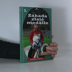 náhled knihy - Stříbrné podkovy. 5, Záhada zlaté medaile