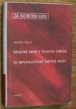 náhled knihy - Dělnické hnutí v českých zemích za imperialistické světové války