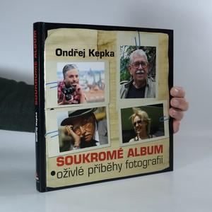 náhled knihy - Soukromé album : oživlé příběhy fotografií