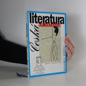 náhled knihy - Česká literatura ve zkratce 3. Období od 90. let 19. století po polovinu 40. let 20. století