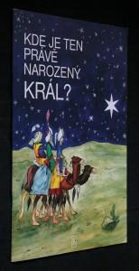 náhled knihy - Kde je ten právě narozený král?