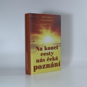 náhled knihy - Na konci cesty nás čeká poznání