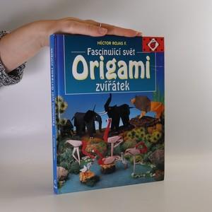 náhled knihy - Origami. Fascinující svět zvířátek