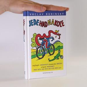 náhled knihy - Jede had na kole. Nejlepší anekdoty, komické hříčky, vtipné hádanky pro děti od pěti do sto pěti let