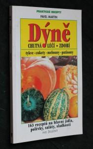náhled knihy - Dýně : chutná, léčí, zdobí : 163 receptů na hlavní jídla, polévky, saláty, sladkosti