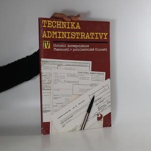 náhled knihy - Technika administrativy IV. Obchodní korespondence. Písemnosti v podnikatelské činnosti