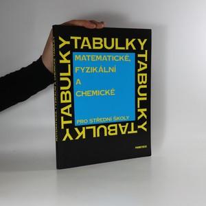 náhled knihy - Matematické, fyzikální a chemické tabulky. Pro střední školy