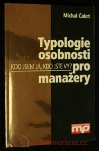 náhled knihy - Typologie osobnosti pro manažery : kdo jsem já, kdo jste vy?