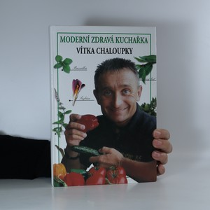 náhled knihy - Moderní zdravá kuchařka Vítka Chaloupky