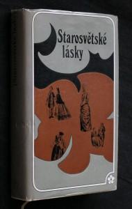 Starosvětské lásky : [milostné novely klasiků rus. literatury]