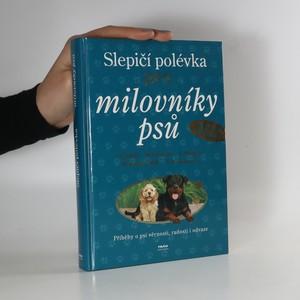 náhled knihy - Slepičí polévka pro milovníky psů