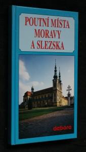 náhled knihy - Poutní místa Moravy a Slezska