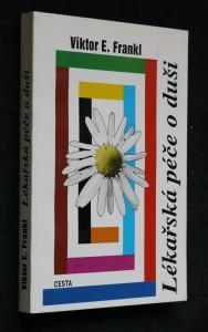 náhled knihy - Lékařská péče o duši : základy logoterapie a existenciální analýzy