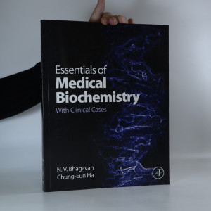 náhled knihy - Essentials of Medical Biochemistry. With Clinical Cases.