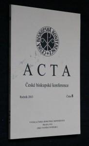 náhled knihy - Acta České biskupské konference, ročník 2013, číslo 8