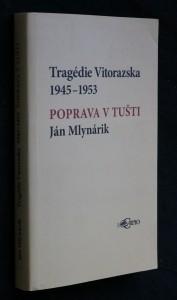 náhled knihy - Tragédie Vitorazska 1945-1953 : poprava v Tušti