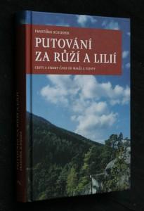 náhled knihy - Putování za růží a lilií : cesty a stezky času od Malše a Vltavy