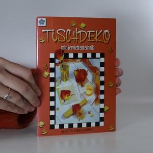 náhled knihy - Tischdeko mit Seviettentechnik