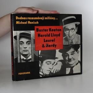 náhled knihy - Dodnes rozesmávají milióny... Buster Keaton. Harold Lloyd. Laurel & Hardy