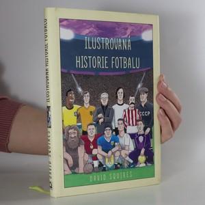 náhled knihy - Ilustrovaná historie fotbalu