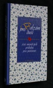 náhled knihy - Balzám pro duši : 100 moudrých příběhů pro potěšení