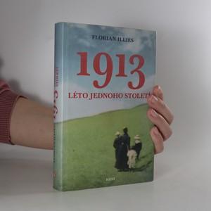 náhled knihy - 1913. Léto jednoho století