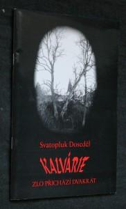 náhled knihy - Kalvárie : zlo přichází dvakrát