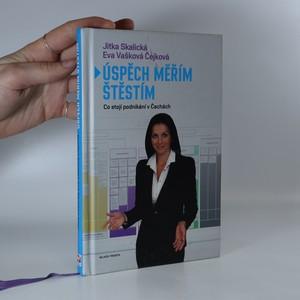 náhled knihy - Úspěch měřím štěstím aneb co stojí podnikání v Čechách