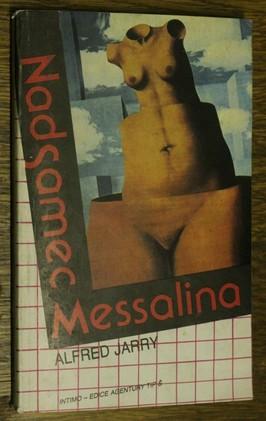 náhled knihy - Nadsamec : moderní román ; Messalina : román ze starého Říma