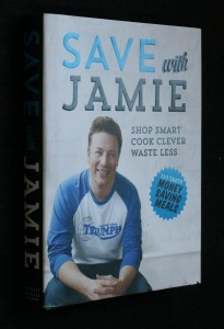náhled knihy - Save with Jamie, shop smart cook clever waste less