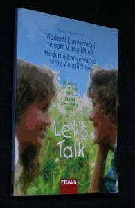 náhled knihy - Let's talk : moderní konverzační témata v angličtině : 36 témat pro střední školy