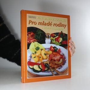 náhled knihy - Velká barevná kuchařka. Pro mladé rodiny a šikovné hospodyňky