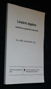 náhled knihy - Lineární algebra zaměřená na geometrii a ekonomii