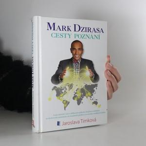 náhled knihy - Mark Dzirasa. Cesty poznání